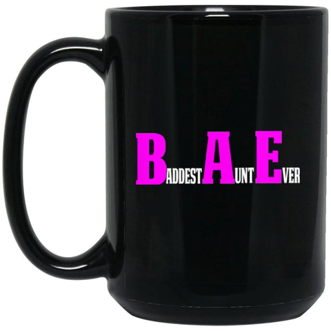 Funny Aunt Coffee Mug Baddest Aunt Ever Large Black Mug