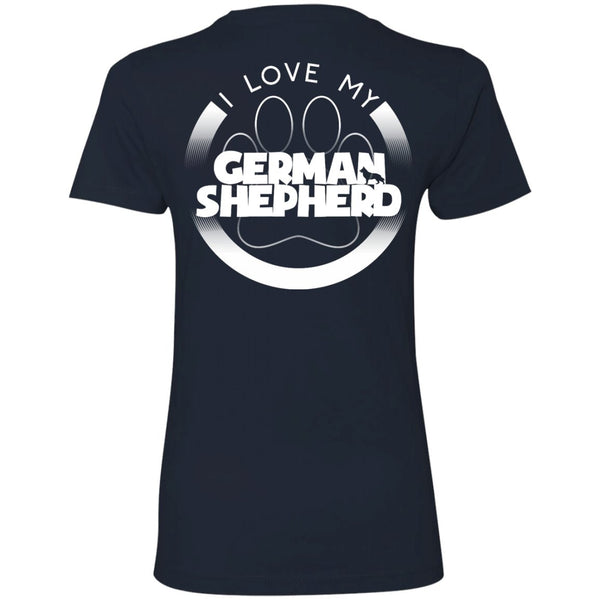 I LOVE MY GERMAN SHEPHERD (Paw Design) - Back Design  -  Next Level Ladies' Boyfriend Tee