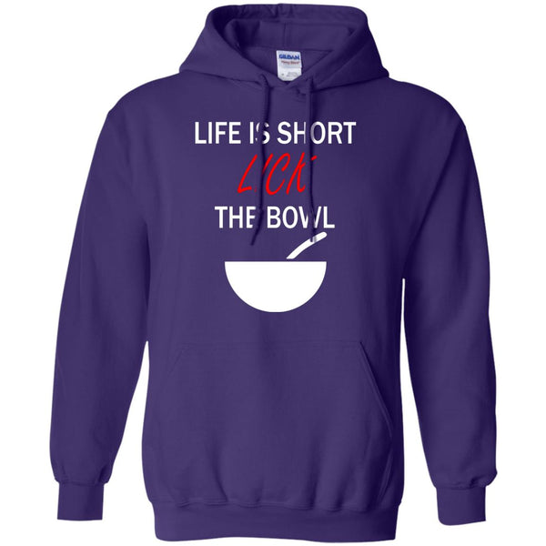 Funny Baking Gift - Life Is Short, Lick The Spoon - Gift for baker Hoodie
