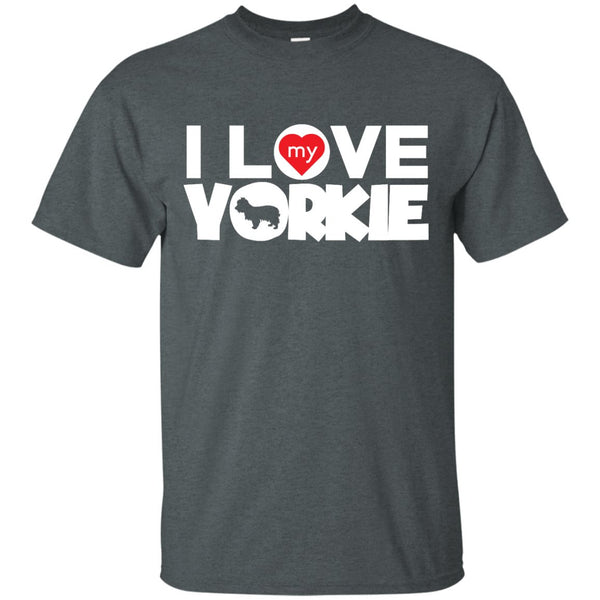 I Love My Yorkshire Terrier - Custom Ultra Cotton T-Shirt