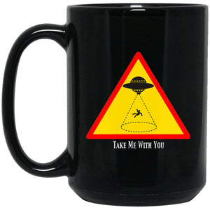 Funny Alien Gift Take Me With You Large Black Mug