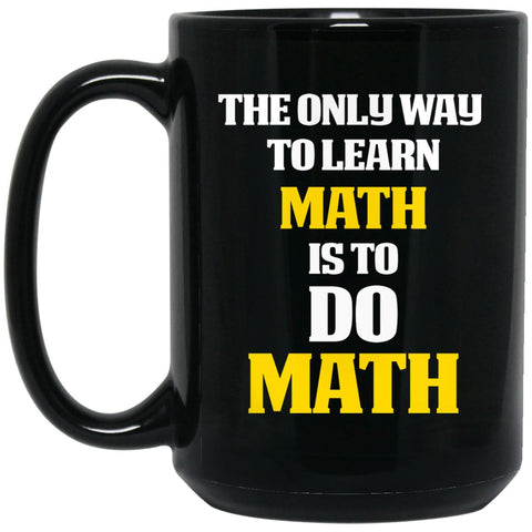 Math Gifts - Math themed gift - Do math Large Black Mug
