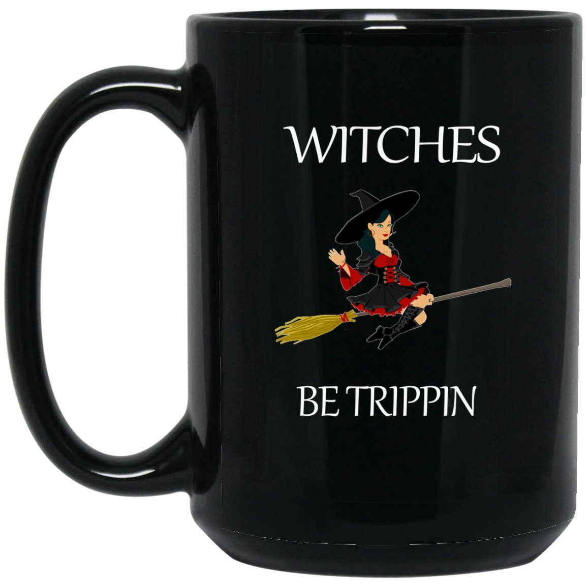 Witch fashion - Witches Be Trippin Mug Large Black Mug