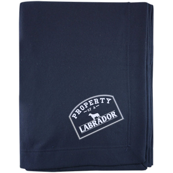 Labrador - Property Of A Labrador - Embroidered Sweatshirt Blanket