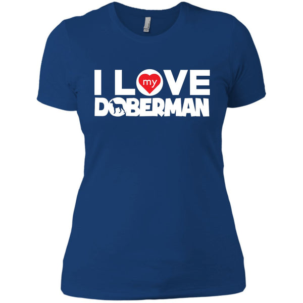 I Love My Doberman - Next Level Ladies' Boyfriend Tee