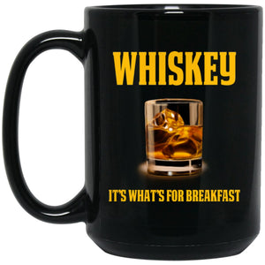 Funny Whiskey Drinker Gift Whiskey Mug - It's What's For Large Black Mug