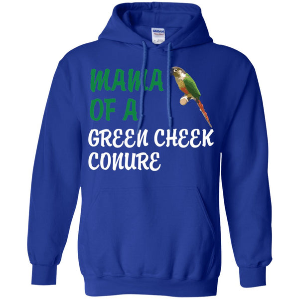 Mama of a Green Cheeked Conure - Funny Shirt  Pullover Hoodie 8 oz