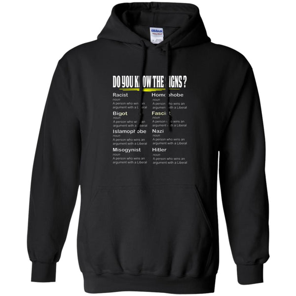 Funny Conservative Shirt - Do you Know the Signs? Hoodie