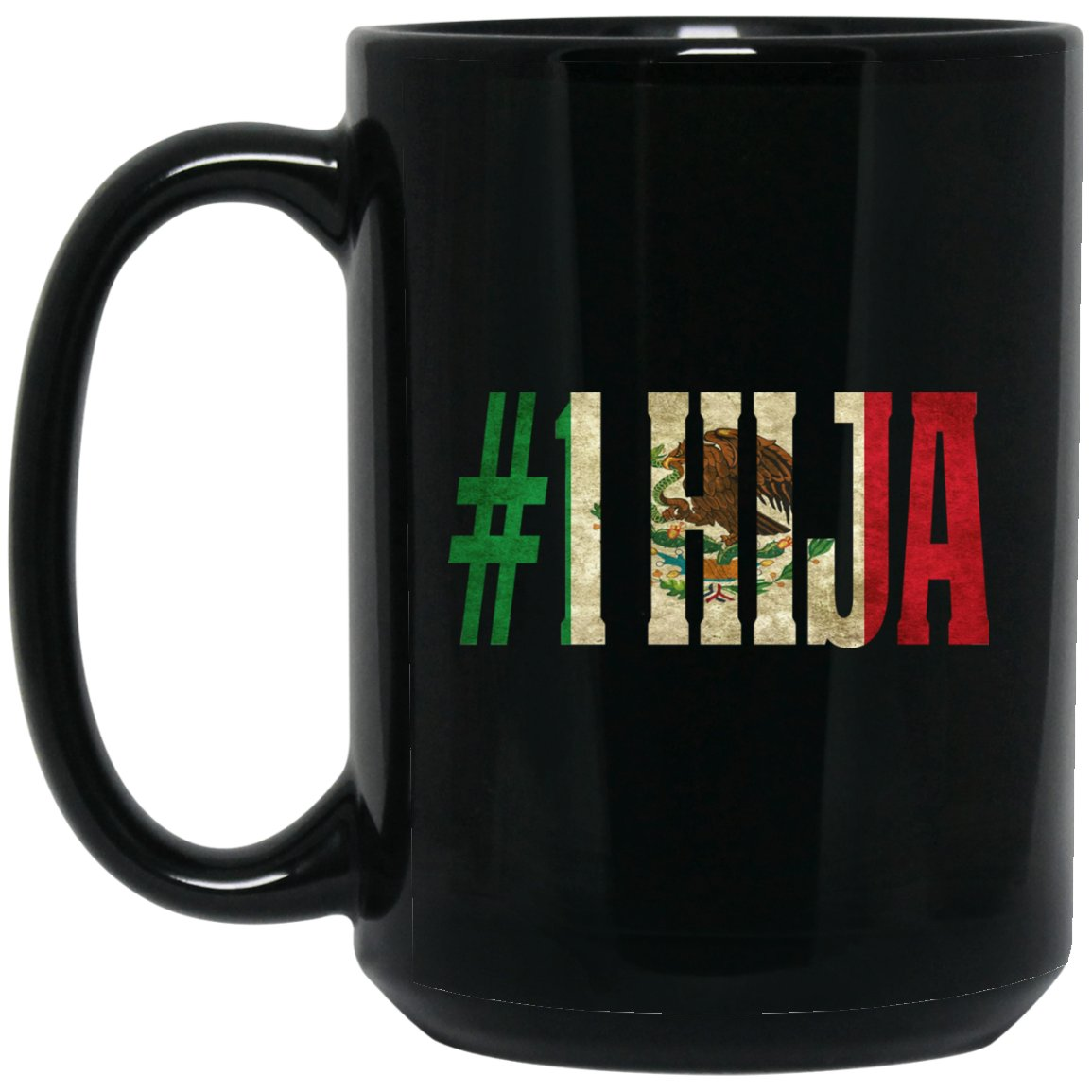 Cool Hija Gift Coffee Mug For Mexican Flag Mug for Mexican Pride Vintage Flag Large Black Mug