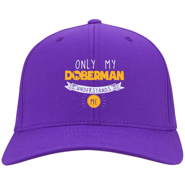 Doberman - Only My Doberman Understands Me - Dry Zone Nylon Cap (Embroidered)