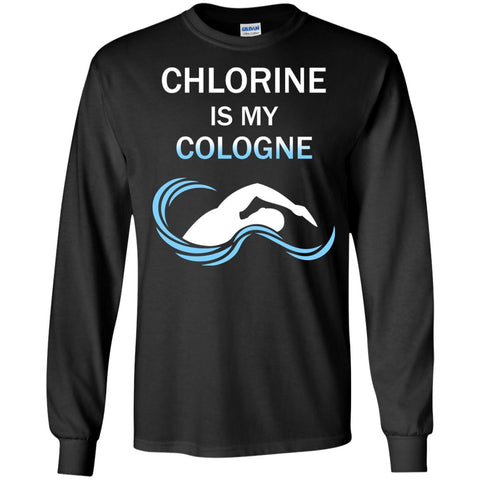 Funny Swimmers Gift - Chlorine Is My Cologne Shirt  LS Ultra Cotton Tshirt