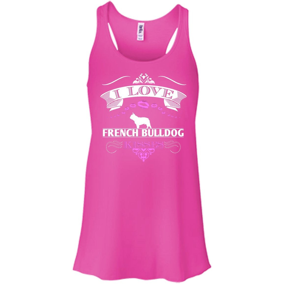I LOVE FRENCH BULLDOG KISSES - FRONT DESIGN - Bella+Canvas Flowy Racerback Tank