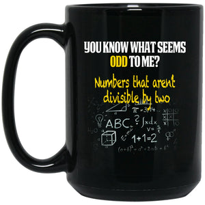 Funny Math Mug - Funny Math Gifts - You know what's Odd Large Black Mug
