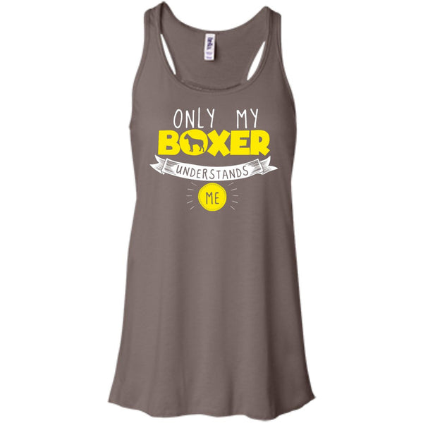 Boxer - Only My Boxer Understands Me - Bella+Canvas Flowy Racerback Tank