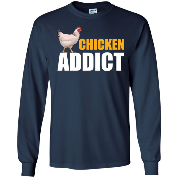 Chicken Gag Gift  - Chicken Addict Shirt  LS Ultra Cotton Tshirt