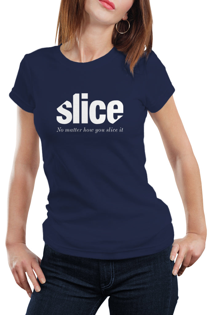 Slice - No matter how you slice it - Women's T-Shirt - Royal Belly