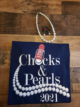 Load image into Gallery viewer, Chucks & Pearls 2021