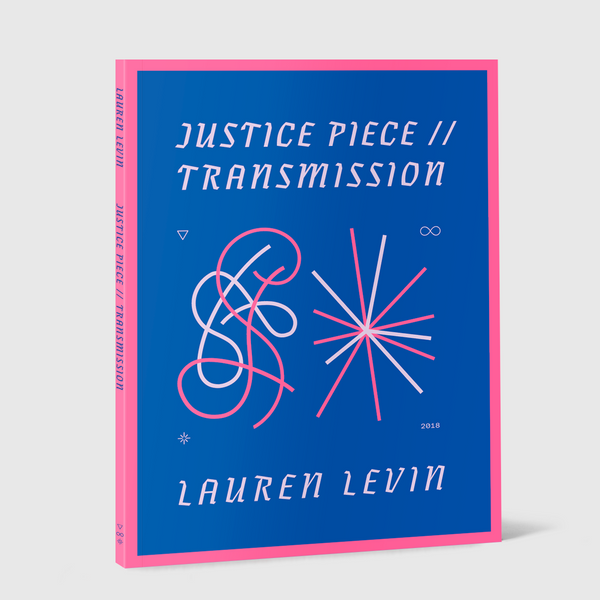 <strong>Lauren Levin</strong> <br />Justice Piece // Transmission