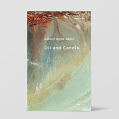 <strong>Gabriel Ojeda-Sague</strong> <br />Oil and Candle