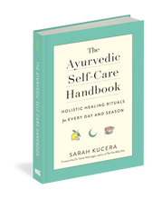 Load image into Gallery viewer, The Ayurvedic Self-Care Handbook