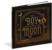 Load image into Gallery viewer, The Boy Who Loved the Moon