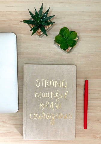 Strong Beautiful Brave Courageous Fabric Journal