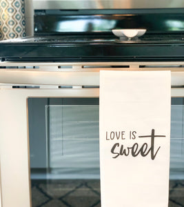 Love Is Sweet Kitchen Towel