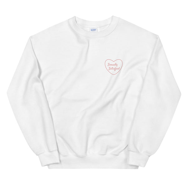 White Sweatshirt - sexually satisfied