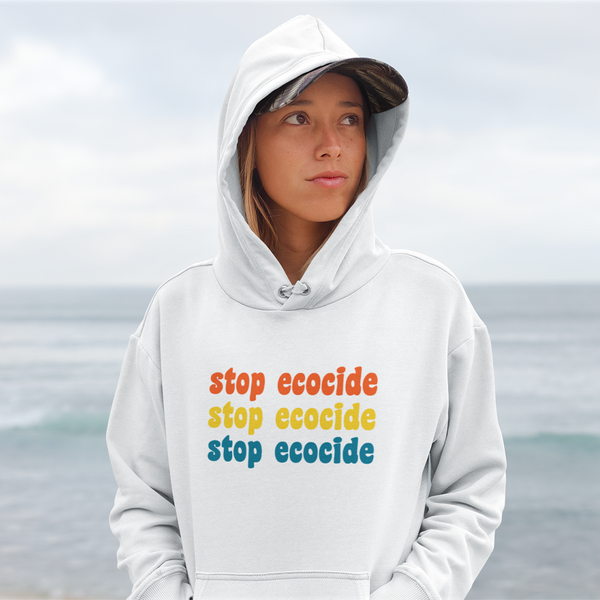 White Hoodie - stop ecocide