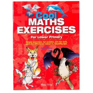 Cool Maths Exercises For Lower Primary - buy from J G Creations (Australia)