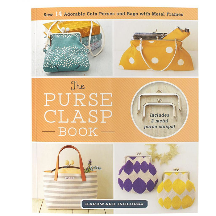 The Purse Clasp Book - Includes Hardware