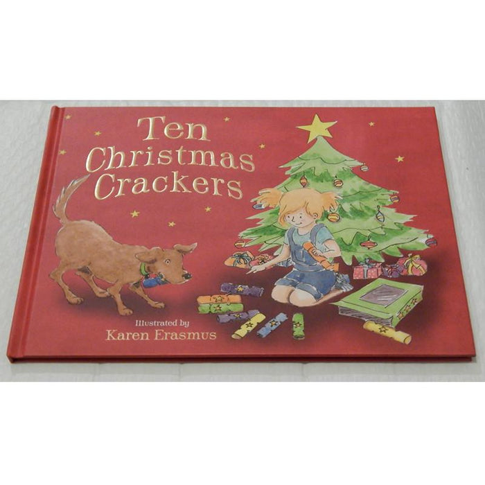 Ten Christmas Crackers (hardback) Author: Karen Erasmus