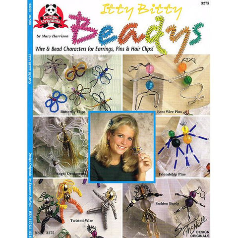 Itty Bitty Beadys - Wire and Bead Characters for Earrings, Pins and Hair Clips! - Paperback Book