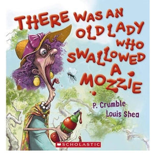 There Was an Old Lady Who Swallowed a Mozzie by P.Crumble & Louis Shea - Paper Back - buy from J G Creations (Australia)