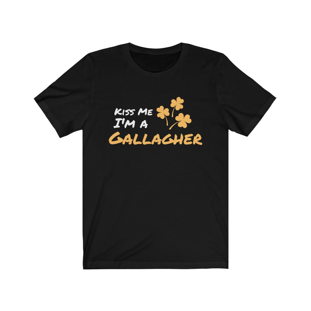 Kiss Me I'm A Gallagher - Short Sleeve Irish T-Shirt