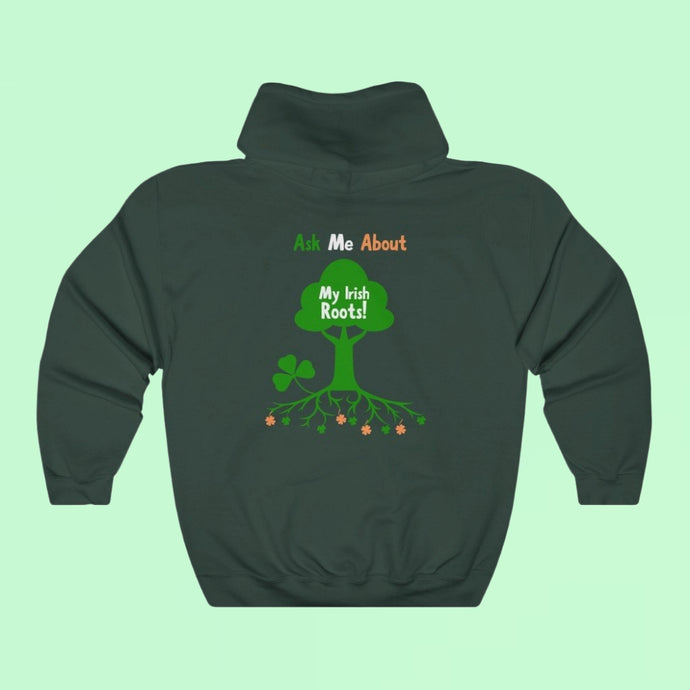 Ask Me About My Irish Roots - Premium Irish Hoodie-Two Thirds Irish