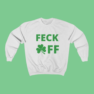 Feck Off - Irish Crewneck Sweatshirt-Two Thirds Irish