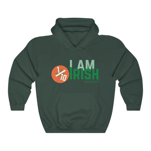 I am 1/10 Irish & Proud - Premium Irish Hoodie-Two Thirds Irish