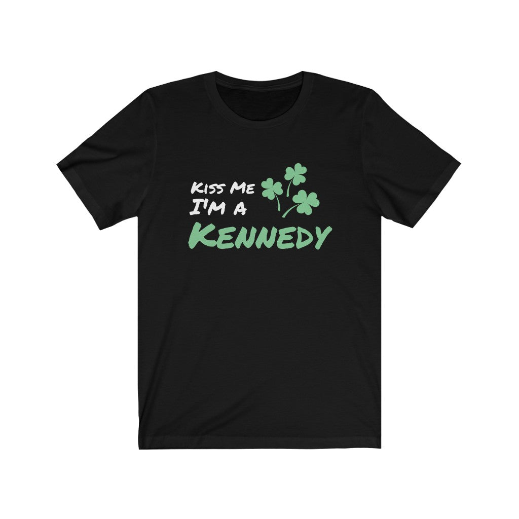 Kiss Me I'm A Kennedy - Short Sleeve Irish T-Shirt