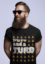 Load image into Gallery viewer, Tirty tree and a TURD - Short-Sleeve Irish T-Shirt