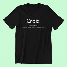 Load image into Gallery viewer, Craic Definition - Short-Sleeve Irish T-Shirt