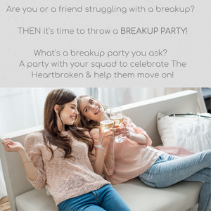Breakup Party Guide - Instant Download - MooingOn Boxes