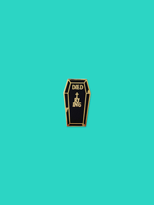 Died Trying Enamel Pin