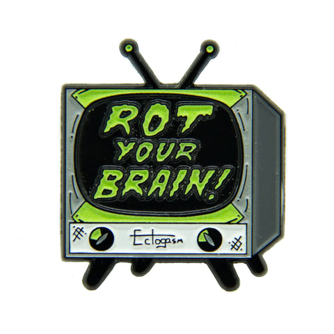 """Rot Your Brain"" Glow-in-the-Dark Enamel Pin"