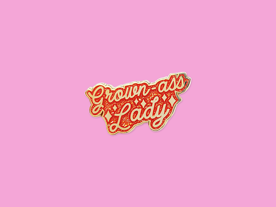 Grown-Ass Lady Enamel Pin