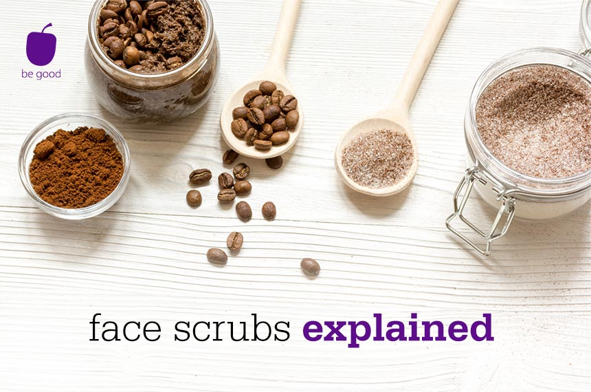 Getting Your Face Scrub Game Right