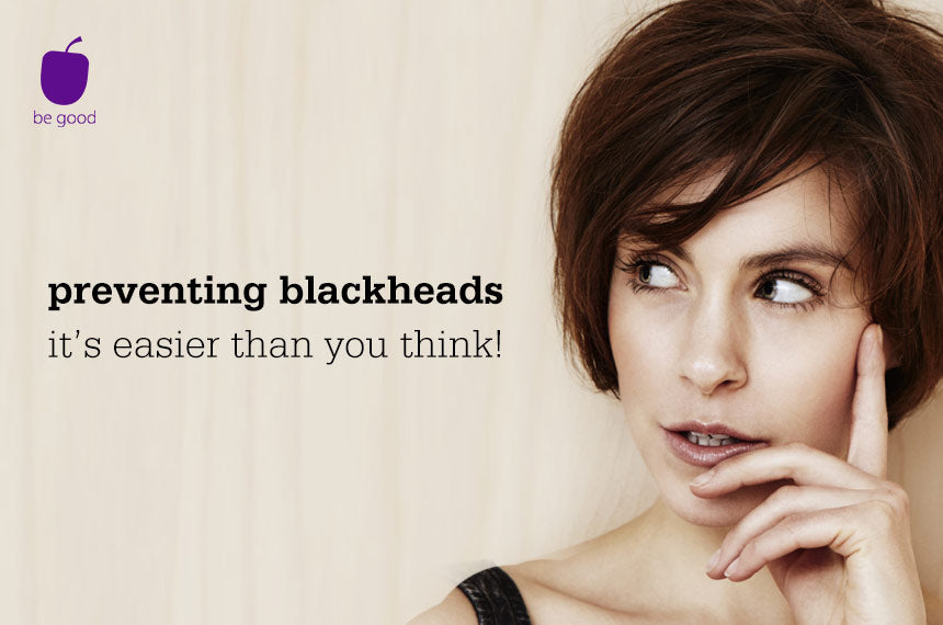 Preventing blackheads: It's easier than you think!