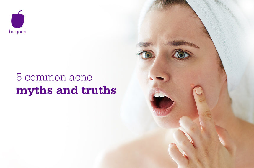 5 Common Acne Myths and Truths