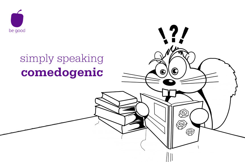 Simply speaking: comedogenic