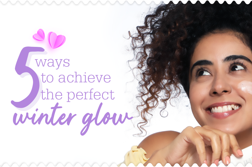 5 Ways to Achieve the Perfect Winter Glow